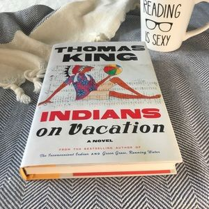 """Indians on Vacation"" by Thomas King"